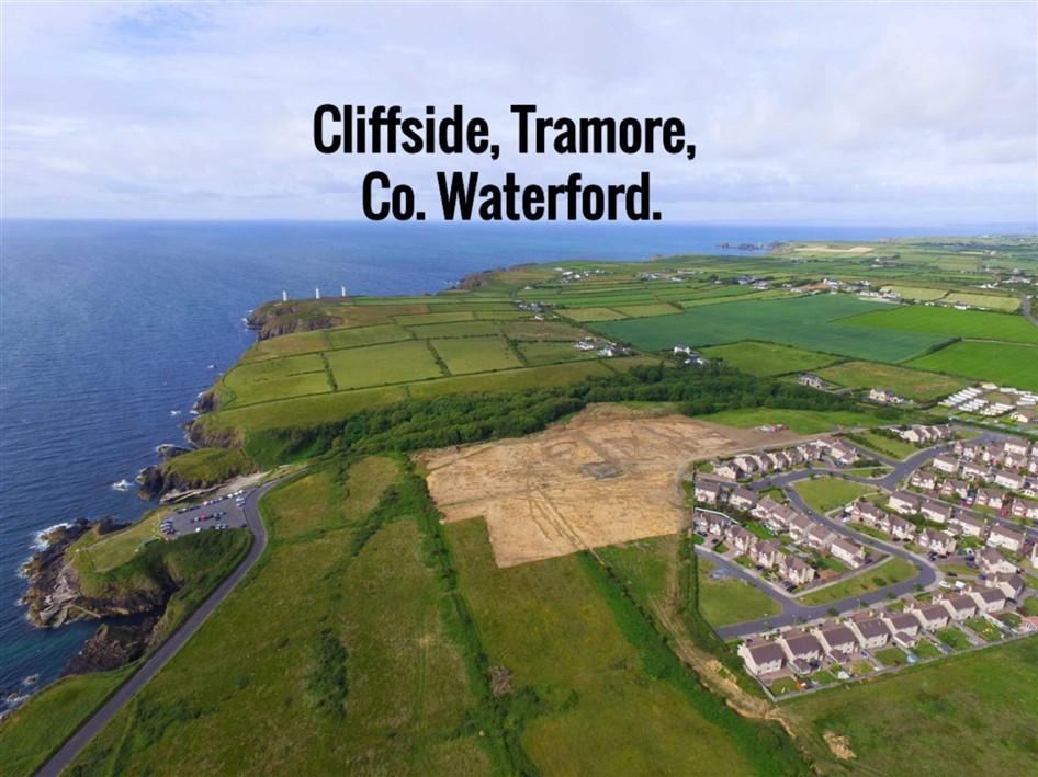 Cliffside, Newtown Glen, Tramore, Co. Waterford